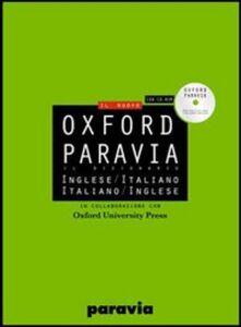 Libro Oxford Paravia. Il dizionario inglese-italiano, italiano-inglese. Con CD-ROM