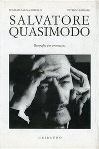 Foto Cover di Salvatore Quasimodo, Libro di Rosalma Salina Borello,Patrizio Barbaro, edito da Gribaudo