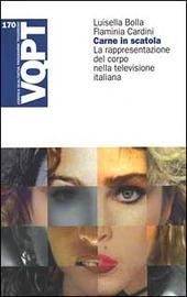 Carne in scatola. La rappresentazione del corpo nella televisione italiana