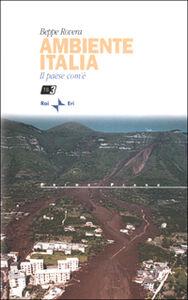 Ambiente italia. Il paese com'è