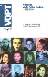 Catalogo della fiction italiana. 1988-2000. Con CD-ROM