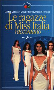 Le ragazze di Miss Italia raccontano