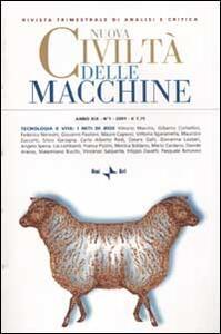 Nuova Civiltà delle Macchine (2001). Vol. 1: Tecnologia e vita: i miti di Bios.