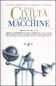 Nuova Civiltà delle Macchine (2001). Vol. 3: Libertà e responsabilità della scienza (II).