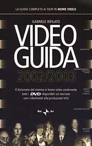 Videoguida 2002/2003