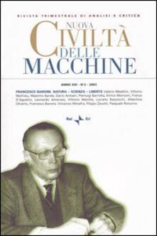 Nuova civiltà delle macchine (2003). Vol. 2: Francesco Barone. Natura, scienza, libertà..pdf