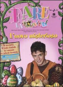 Milanospringparade.it L' uovo misterioso. Con CD Audio Image