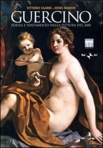Guercino. Poesia e sentimento nella pittura del '600. Con DVD - Vittorio Sgarbi,Denis Mahon - copertina