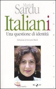 Italiani. Una questione di identità