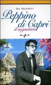 Peppino di Capri. Il sognatore