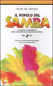 Il popolo del samba. La vicenda e i protagonisti della storia della musica popolare brasiliana