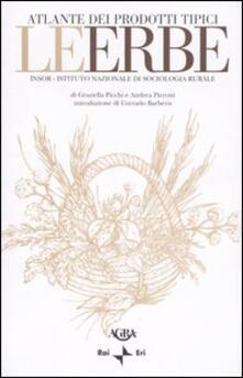 Le erbe - Graziella Picchi,Andrea Pieroni - copertina