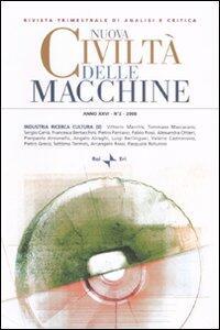 Nuova civiltà delle macchine (2008). Vol. 2: Industria, ricerca, cultura (2).