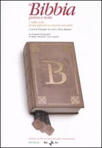 Libro La Bibbia giorno e notte. I mille volti di un'esperienza indimenticabile. Con DVD Elena Balestri