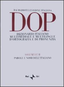 DOP. Dizionario italiano multimediale e multilingue d'ortografia e di pronunuzia - copertina