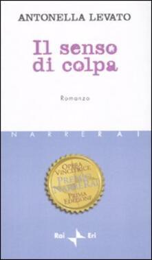 Il senso di colpa - Antonella Levato - copertina
