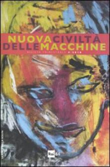 Mercatinidinataletorino.it Nuova civiltà delle macchine (2010). Vol. 4 Image