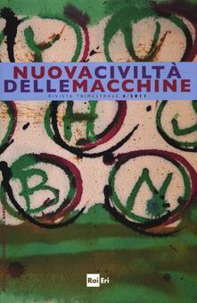 Secchiarapita.it Nuova civiltà delle macchine (2011). Vol. 4 Image