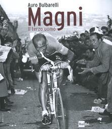Magni. Il terzo uomo. Ediz. illustrata.pdf