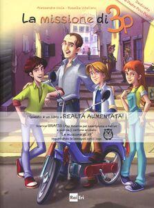 Libro La missione di 3P Alessandra Viola , Rosalba Vitellaro