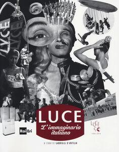 Libro Luce. L'immaginario italiano. Ediz. italiana e inglese