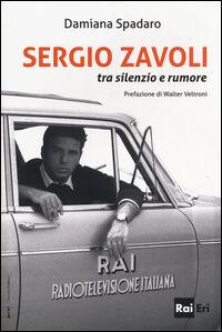 Sergio Zavoli. Tra silenzio e rumore
