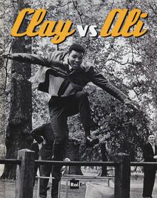 Voluntariadobaleares2014.es Clay vs Ali. Ediz. illustrata Image