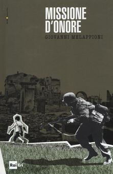 Missione d'onore - Giovanni Melappioni - copertina