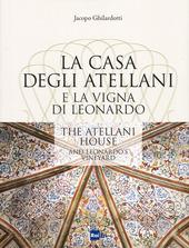 La casa degli Atellani e la vigna di Leonardo-The Atellani house and Leonardo's vineyard