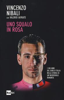 Daddyswing.es Uno squalo in rosa. I 100 anni del Giro d'Italia nella storia di un'incredibile rimonta Image