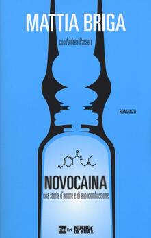 Ilmeglio-delweb.it Novocaina. Una storia d'amore e di autocombustione Image