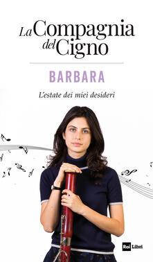 Barbara. Lestate dei miei desideri. La Compagnia del Cigno.pdf