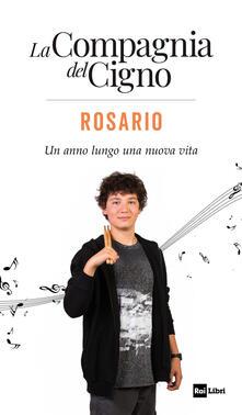 Lpgcsostenible.es Rosario. Un anno lungo una nuova vita. La Compagnia del Cigno Image