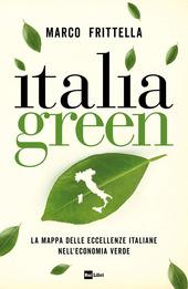 Copertina  Italia green : la mappa delle eccellenze italiane nell'economia verde