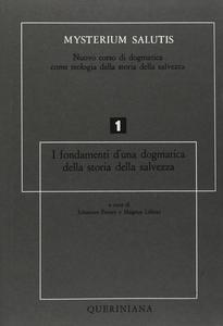 Libro Mysterium salutis. Vol. 1: I fondamenti di una dogmatica della storia della salvezza (1).