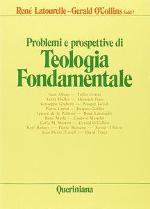 Libro Problemi e prospettive di teologia fondamentale