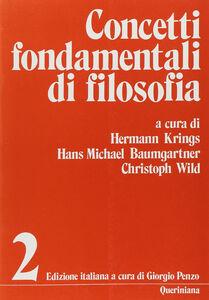 Foto Cover di Concetti fondamentali di filosofia. Vol. 2, Libro di  edito da Queriniana