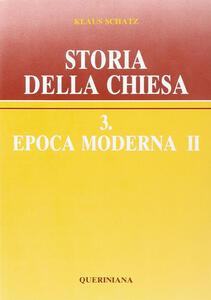Storia della Chiesa. Vol. 3\2: Epoca moderna.