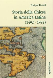 Libro Storia della Chiesa in America latina (1492-1992) Enrique Dussel