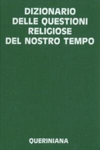 Dizionario delle questioni religiose del nostro tempo