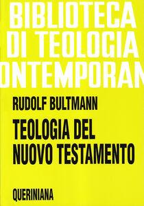 Libro Teologia del Nuovo Testamento Rudolf Bultmann