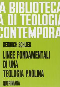 Libro Linee fondamentali di una teologia paolina Heinrich Schlier