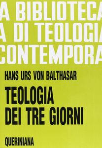 Libro Teologia dei tre giorni. Mysterium paschale Hans U. von Balthasar