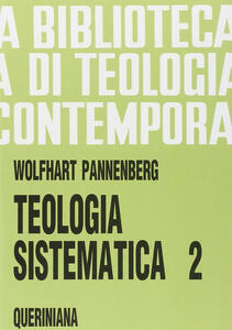 Teologia sistematica. Vol. 2