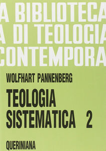Libro Teologia sistematica. Vol. 2 Wolfhart Pannenberg