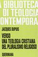 Verso una teologia cristiana del pluralismo religioso