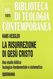 Librisulrazzismo.it La risurrezione di Gesù Cristo. Uno studio biblico, teologico-fondamentale e sistematico Image