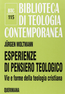 Libro Esperienze di pensiero teologico. Vie e forme della teologia cristiana Jürgen Moltmann