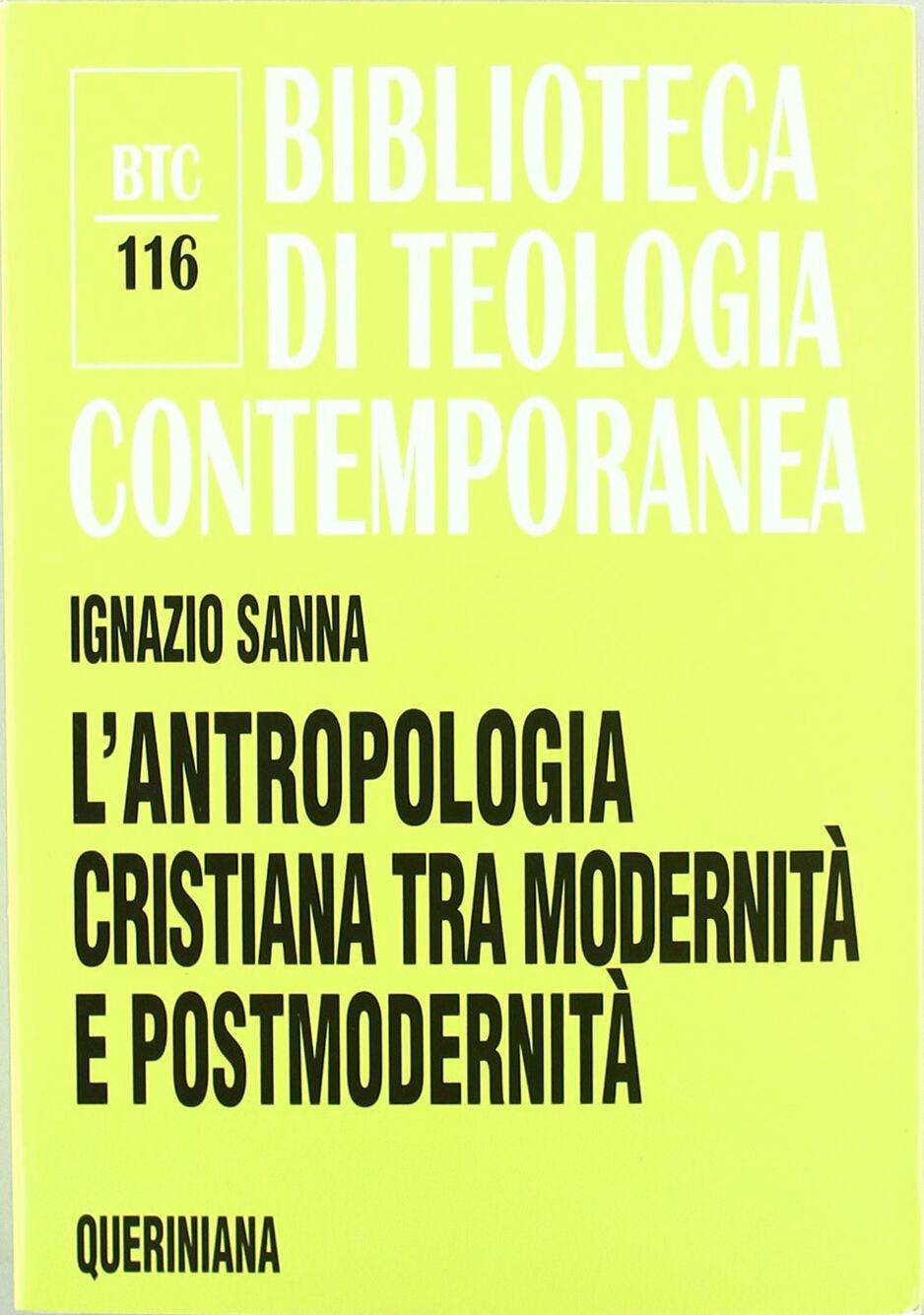 L' antropologia cristiana tra modernità e postmodernità