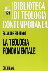 Libro La teologia fondamentale. «Rendere ragione della speranza» (1 PT 3,15) Salvador Pié Ninot